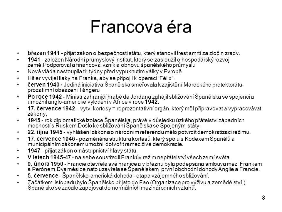 Francova éra březen 1941 - přijat zákon o bezpečnosti státu, který stanovil trest smrti za zločin zrady.