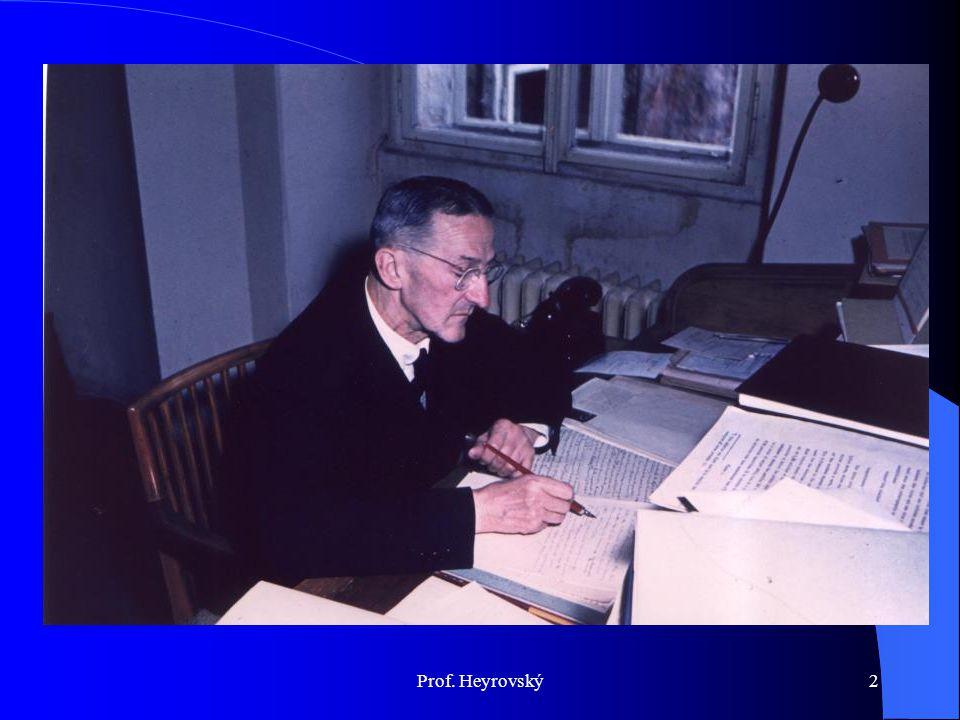 Prof. Heyrovský