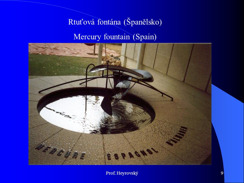 Rtuťová fontána (Španělsko) Mercury fountain (Spain)
