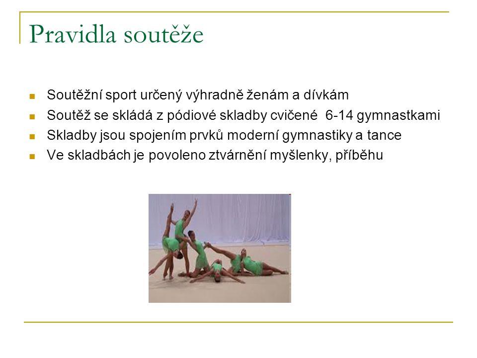 Pravidla soutěže Soutěžní sport určený výhradně ženám a dívkám