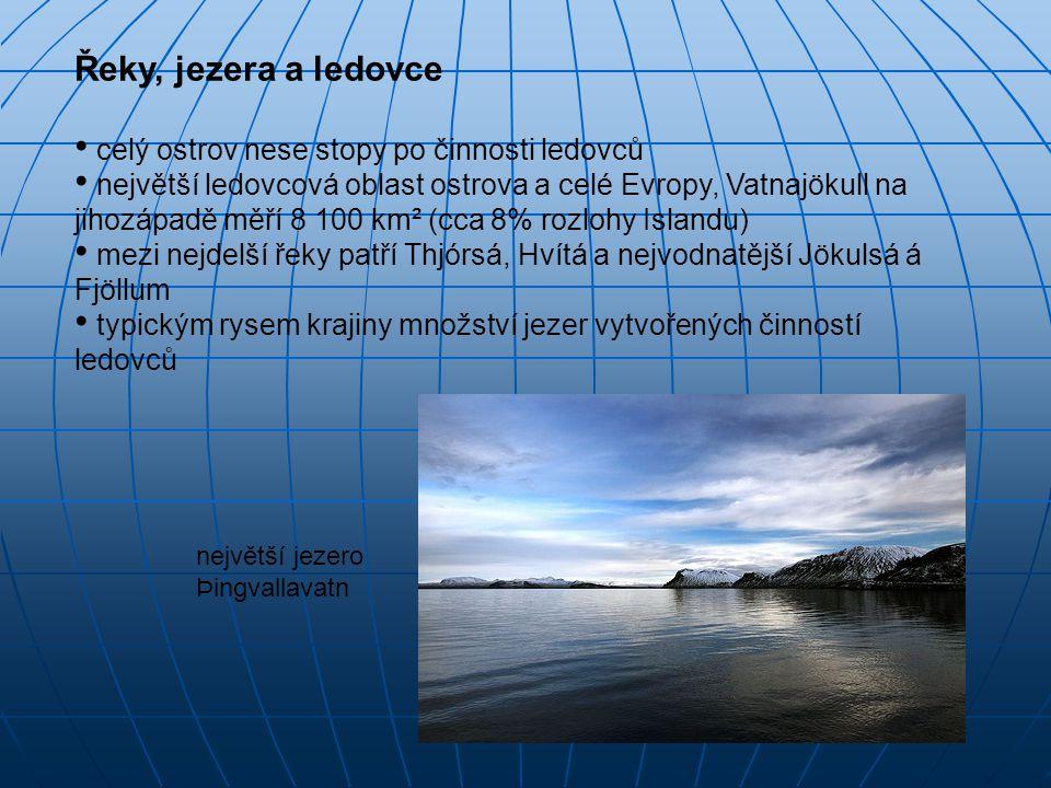 Řeky, jezera a ledovce celý ostrov nese stopy po činnosti ledovců