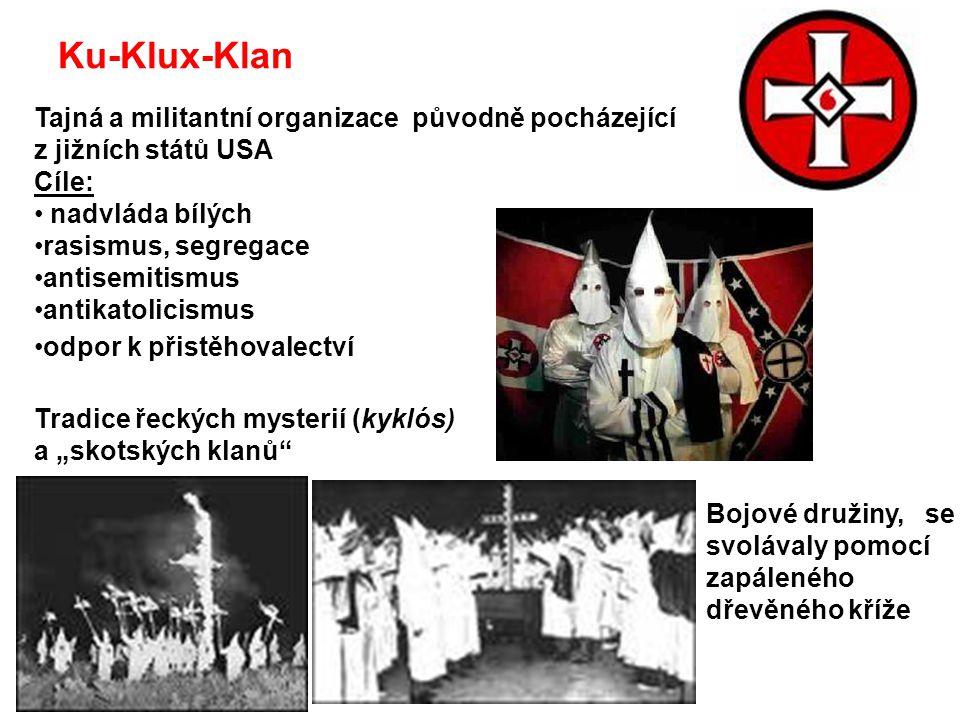 Ku-Klux-Klan Tajná a militantní organizace původně pocházející z jižních států USA.