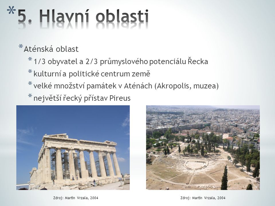 5. Hlavní oblasti Aténská oblast