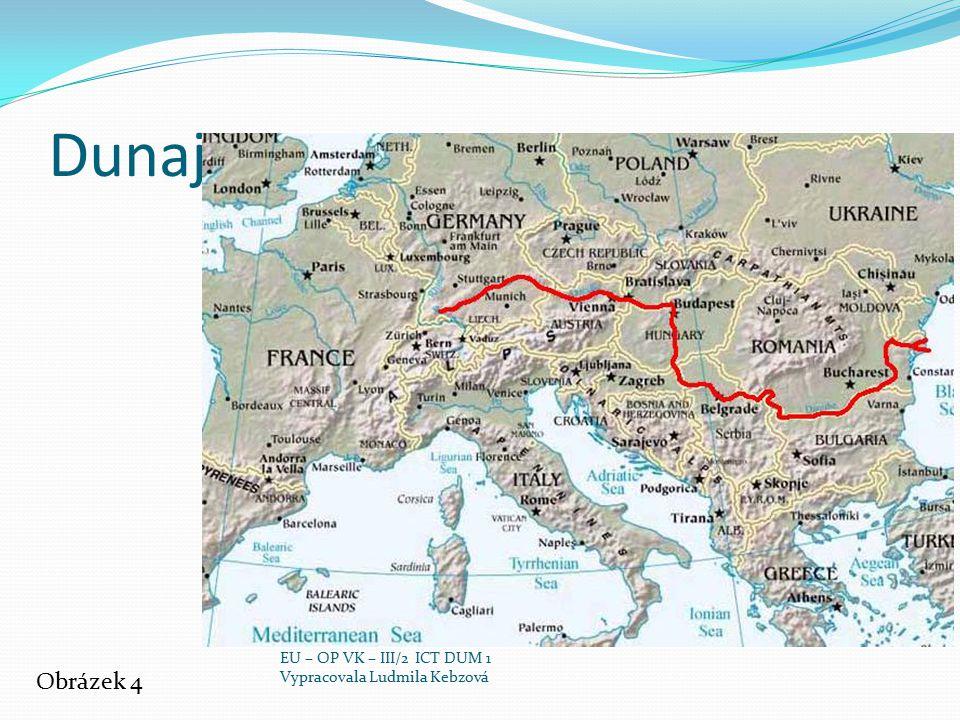Dunaj Obrázek 4 EU – OP VK – III/2 ICT DUM 1