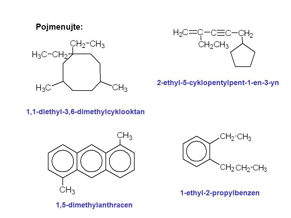 Pojmenujte: 2-ethyl-5-cyklopentylpent-1-en-3-yn