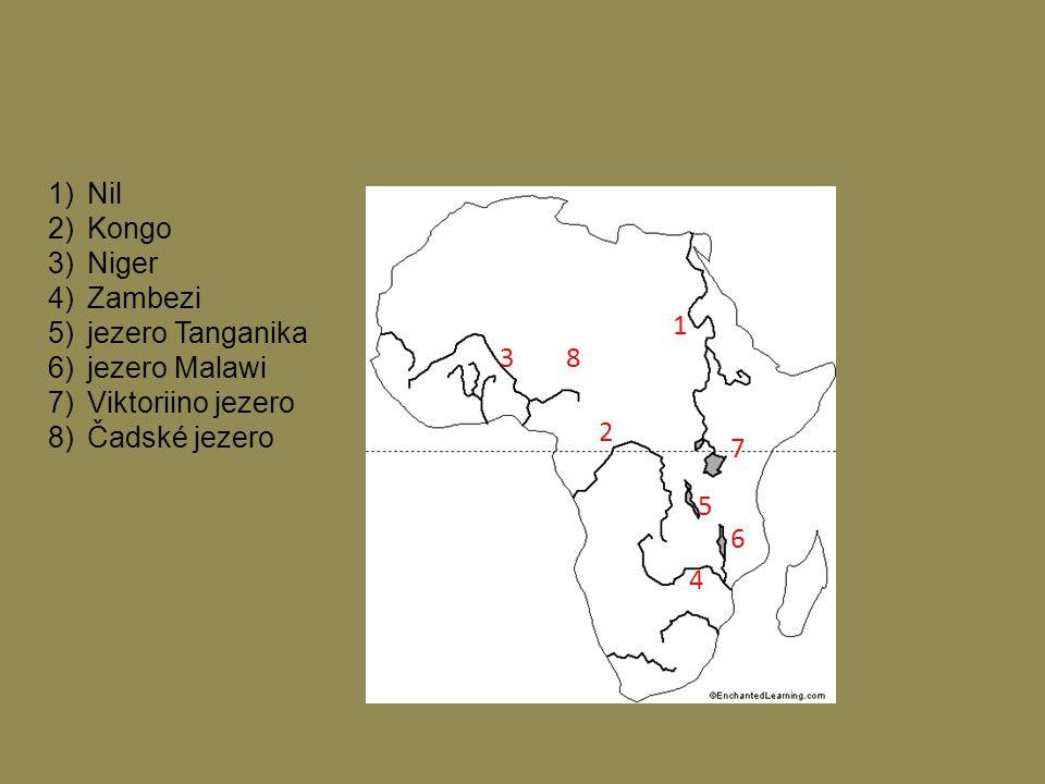 Nil Kongo. Niger. Zambezi. jezero Tanganika. jezero Malawi. Viktoriino jezero. Čadské jezero.