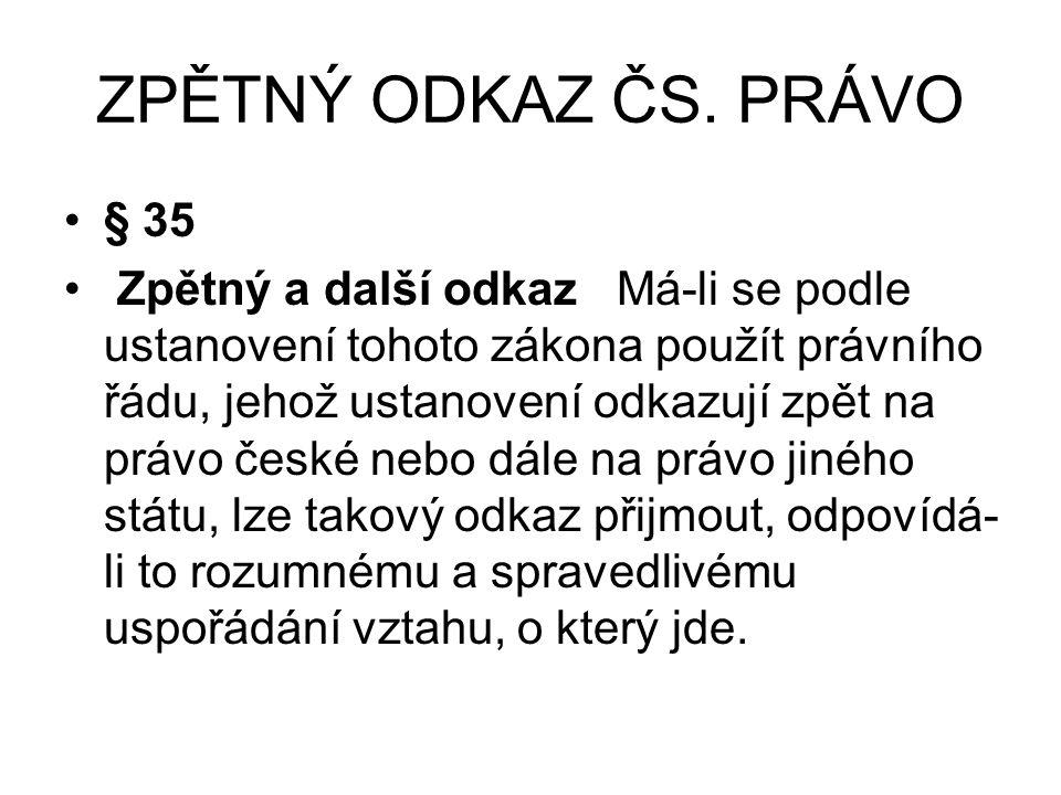 ZPĚTNÝ ODKAZ ČS. PRÁVO § 35.