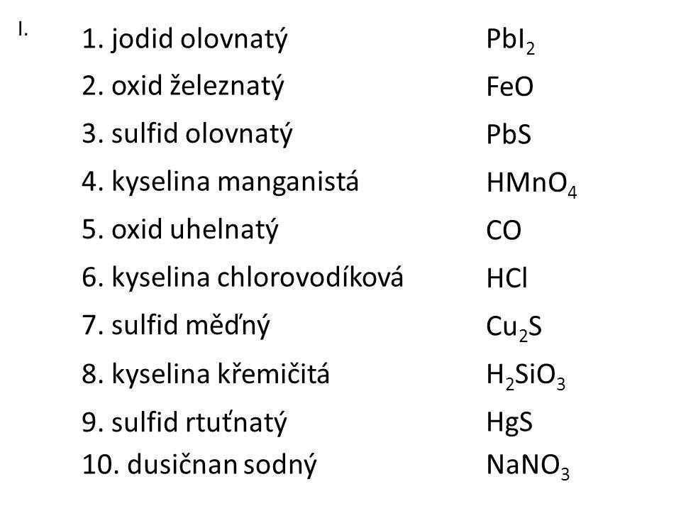 6. kyselina chlorovodíková HCl