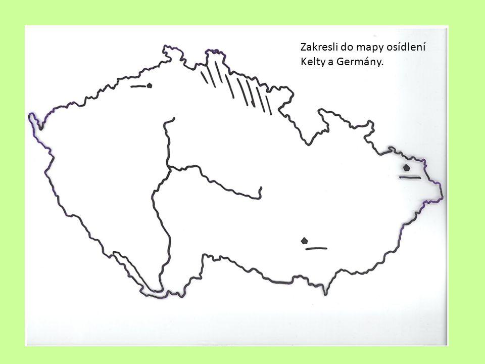 Zakresli do mapy osídlení Kelty a Germány.