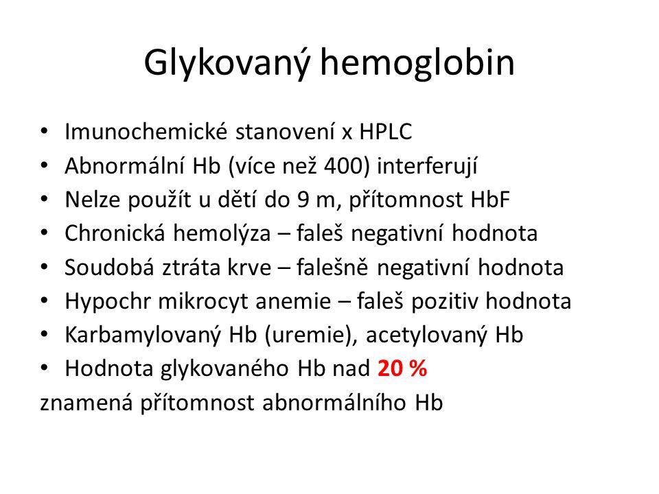 Glykovaný hemoglobin Imunochemické stanovení x HPLC