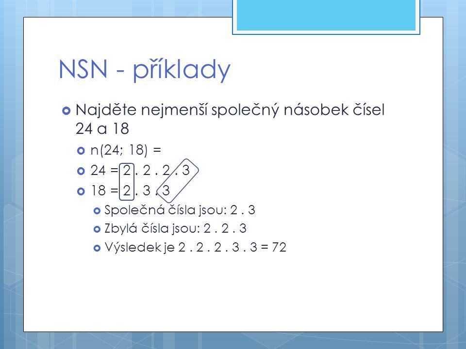 NSN - příklady Najděte nejmenší společný násobek čísel 24 a 18