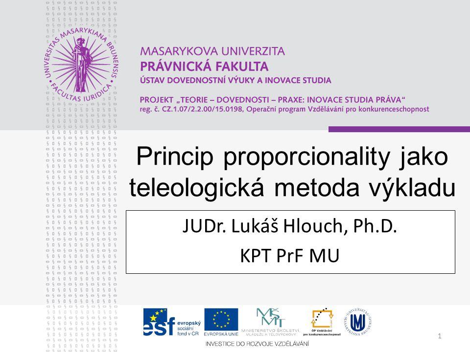 Princip proporcionality jako teleologická metoda výkladu