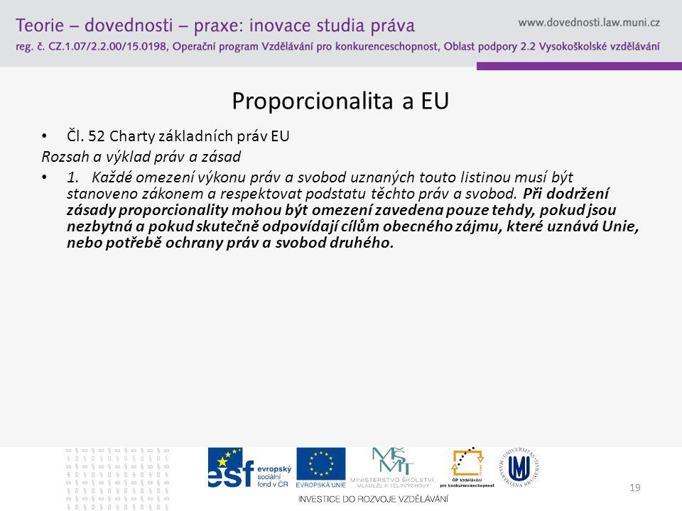 Proporcionalita a EU Čl. 52 Charty základních práv EU