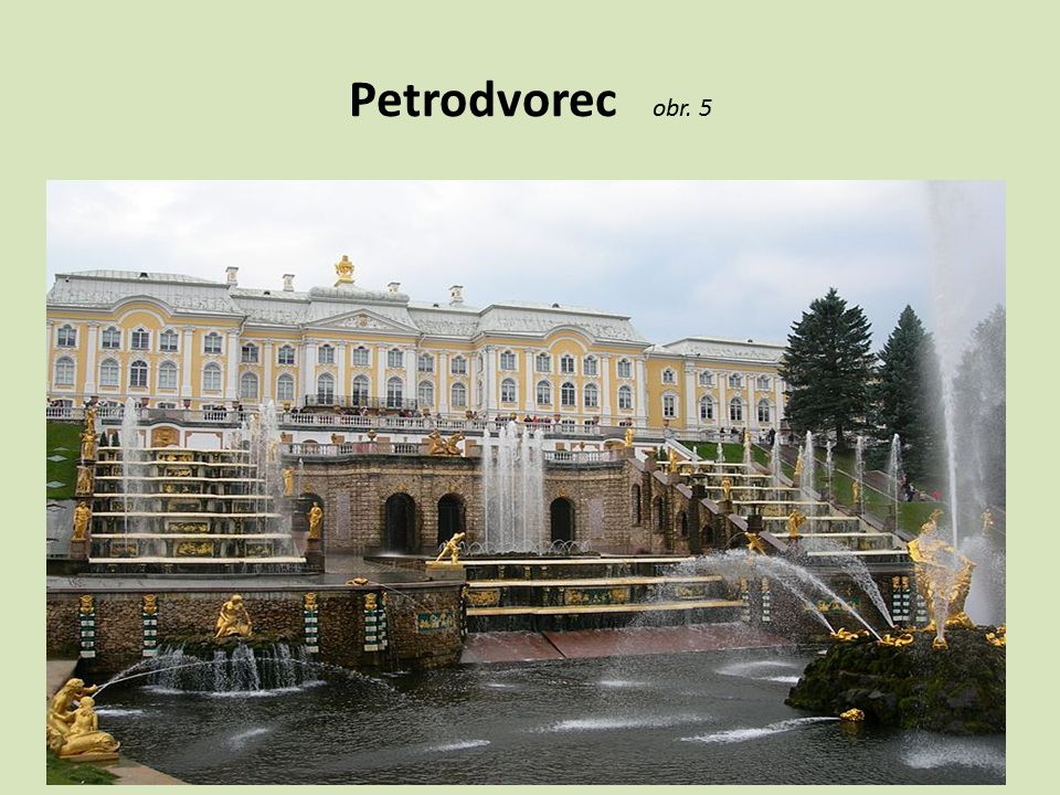 Petrodvorec obr. 5
