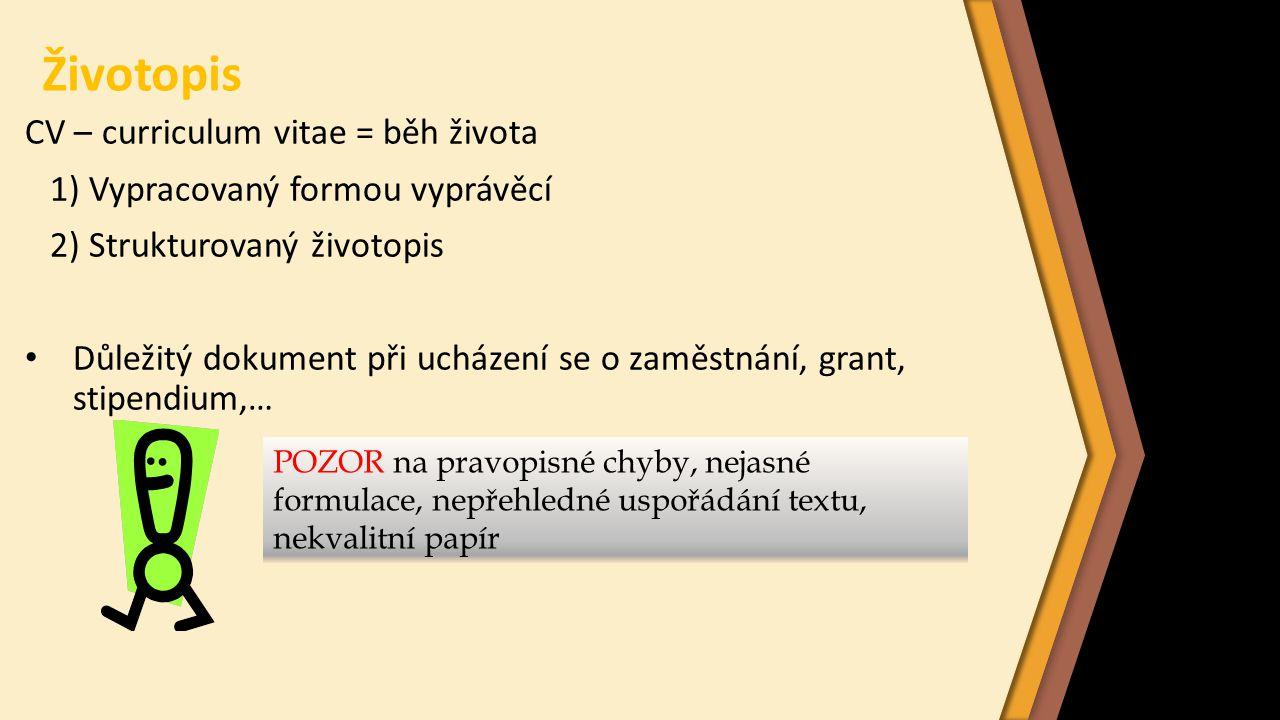 Životopis CV – curriculum vitae = běh života