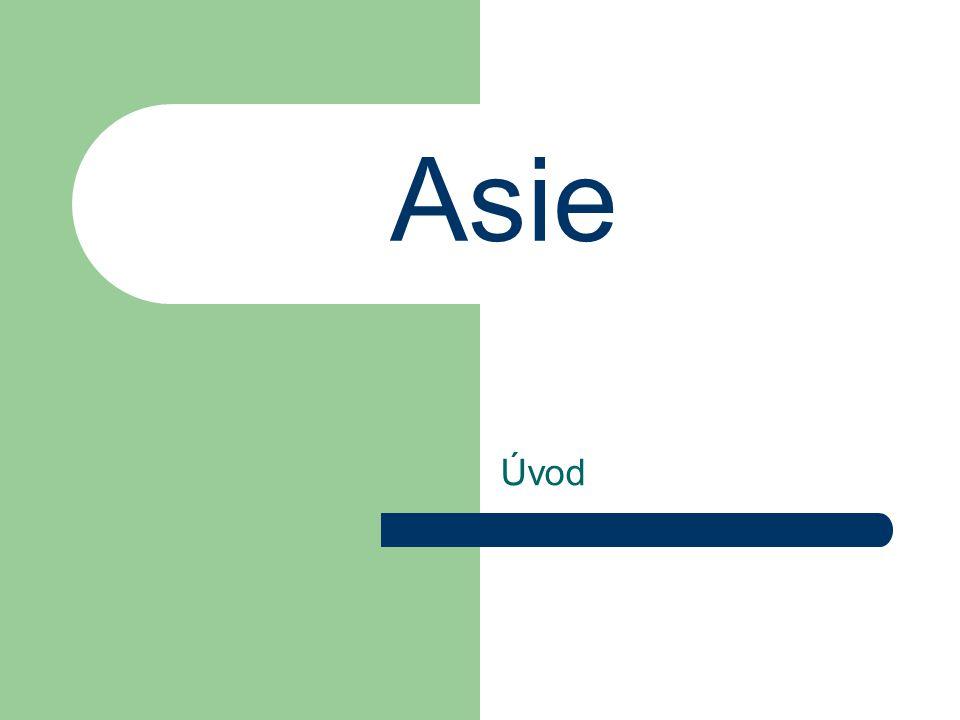 Asie Úvod
