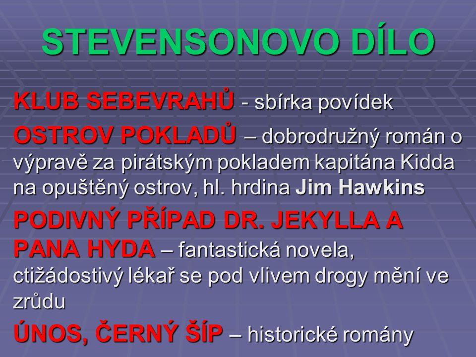 STEVENSONOVO DÍLO