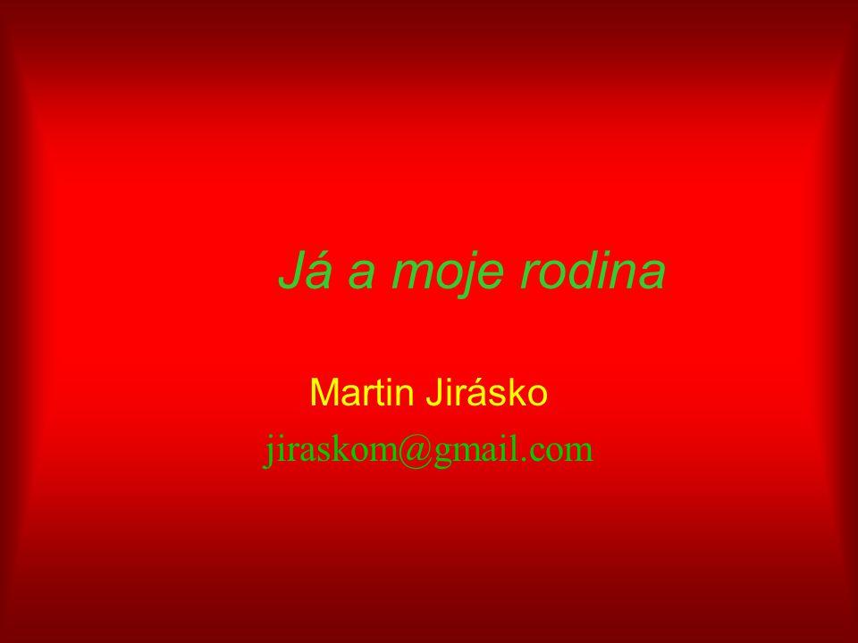 Martin Jirásko jiraskom@gmail.com