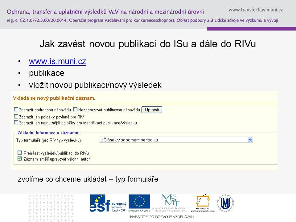 Jak zavést novou publikaci do ISu a dále do RIVu