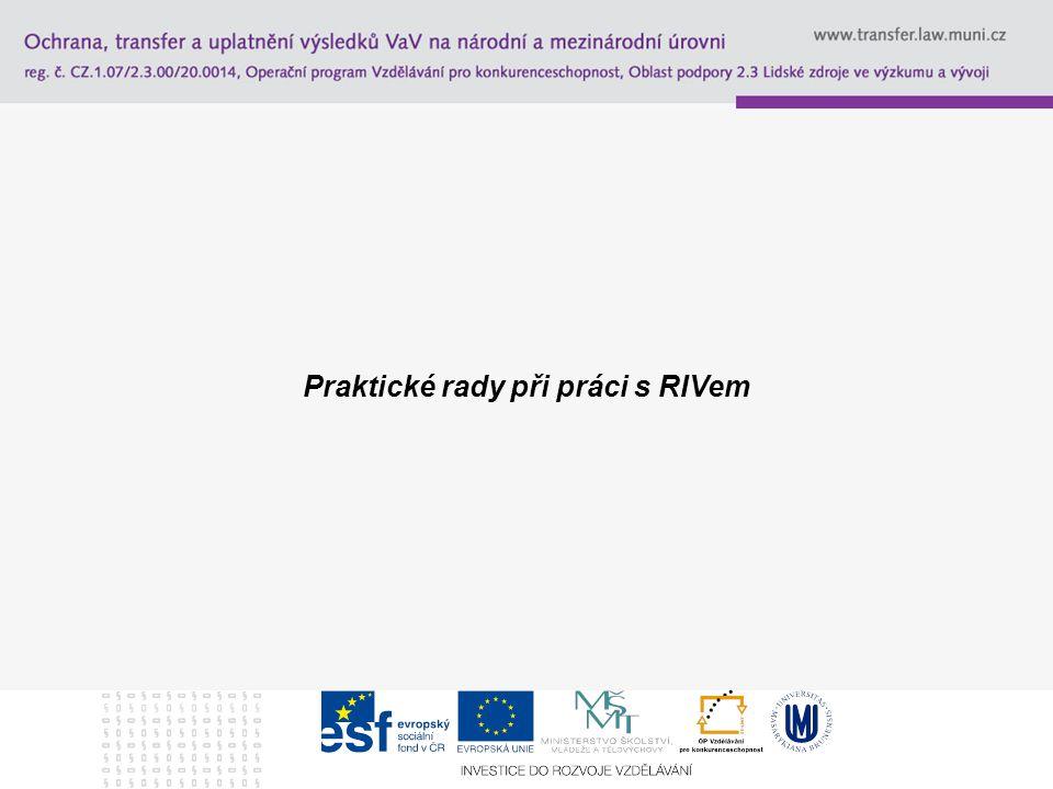 Praktické rady při práci s RIVem