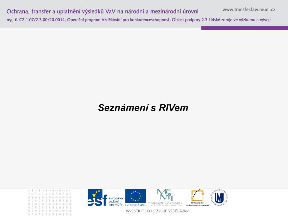 Seznámení s RIVem