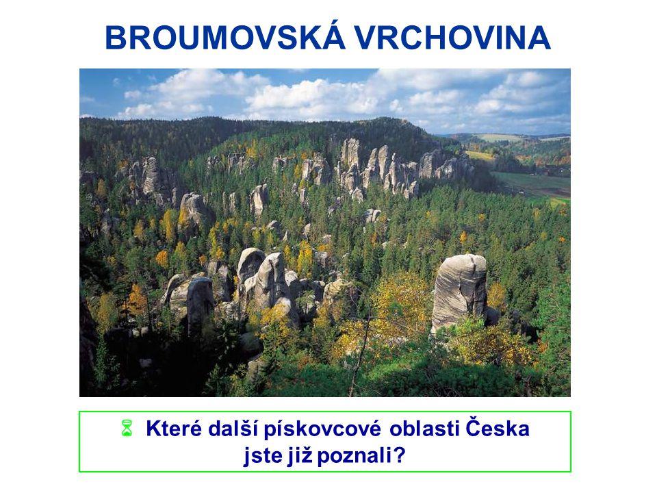  Které další pískovcové oblasti Česka