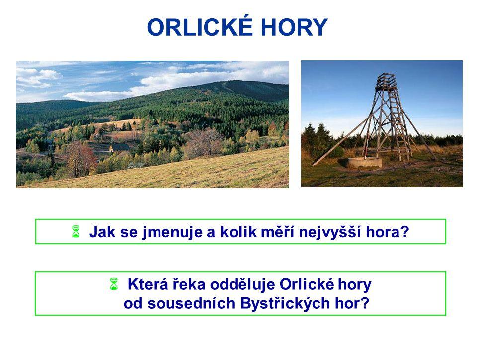 ORLICKÉ HORY  Jak se jmenuje a kolik měří nejvyšší hora