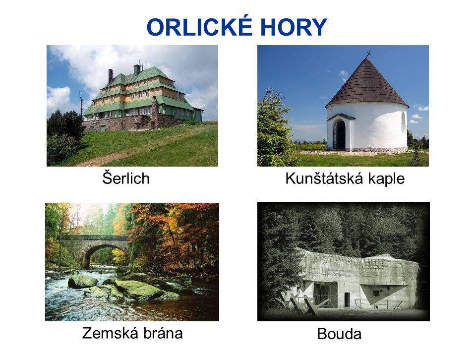 ORLICKÉ HORY Šerlich Kunštátská kaple Zemská brána Bouda