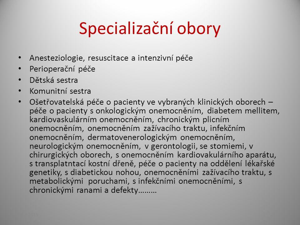 Specializační obory Anesteziologie, resuscitace a intenzivní péče