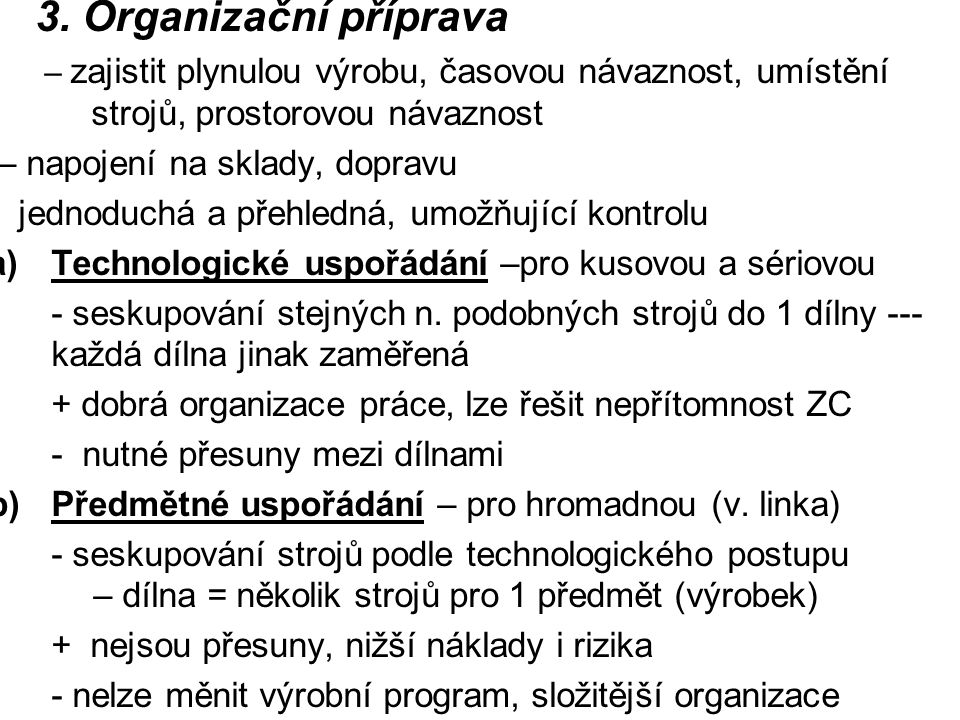 3. Organizační příprava – napojení na sklady, dopravu