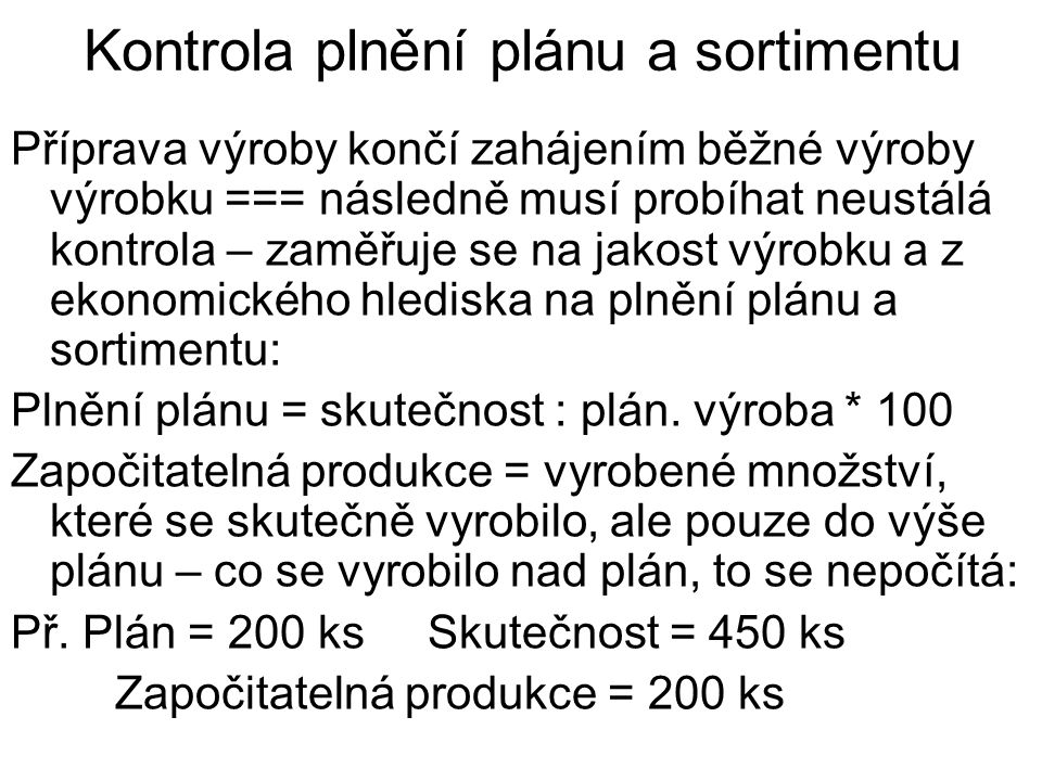 Kontrola plnění plánu a sortimentu