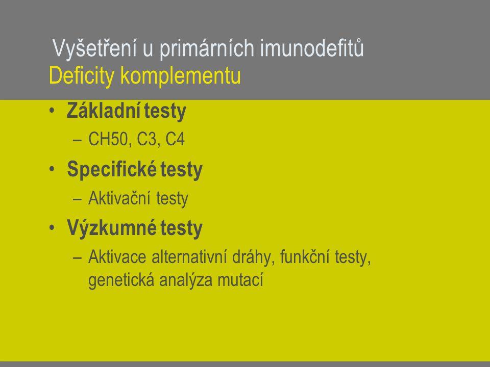 Vyšetření u primárních imunodefitů