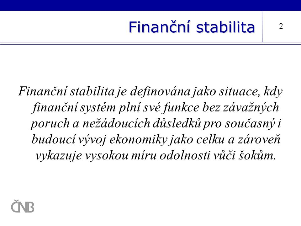 Finanční stabilita 2.