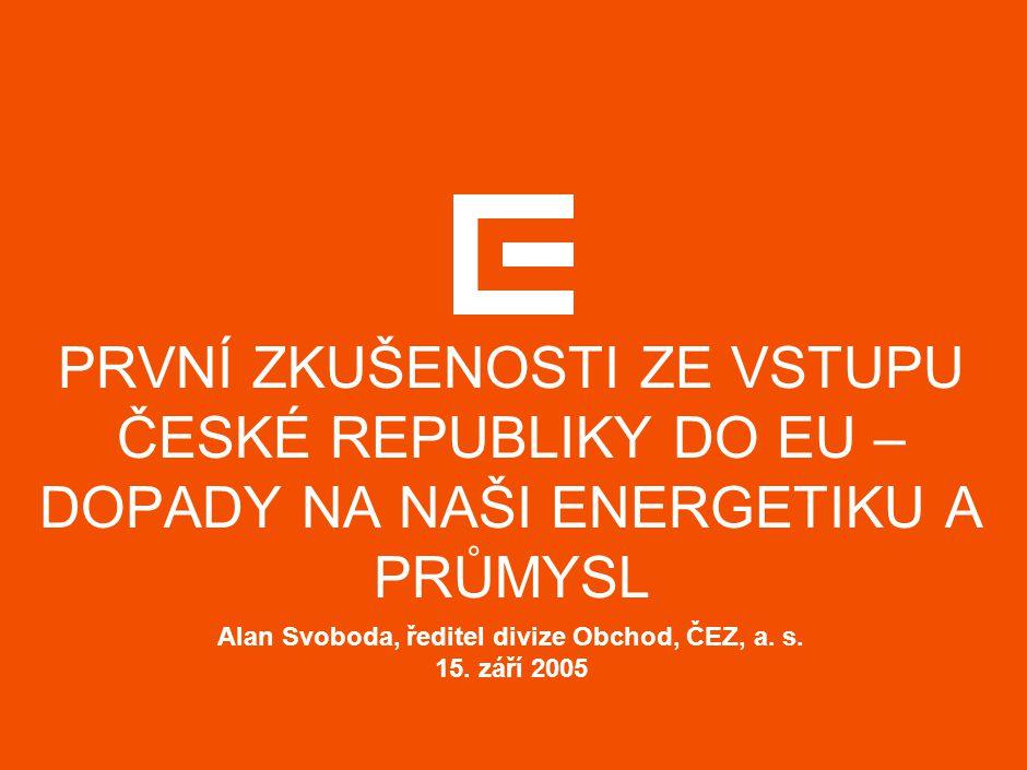 ČESKÝ TRH S ELEKTŘINOU BUDE OD 1.1.2006 PLNĚ LIBERALIZOVÁN