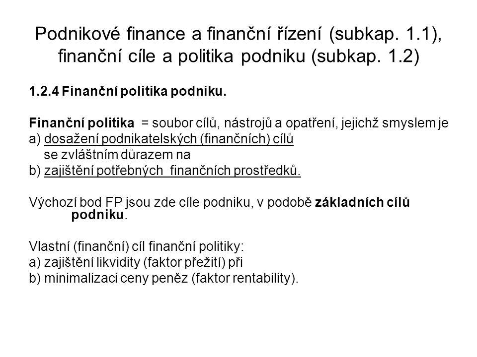 Podnikové finance a finanční řízení (subkap. 1