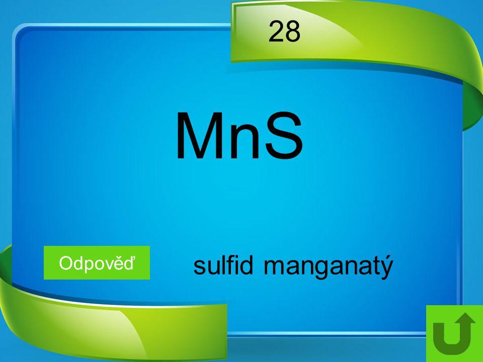 28 MnS Odpověď sulfid manganatý