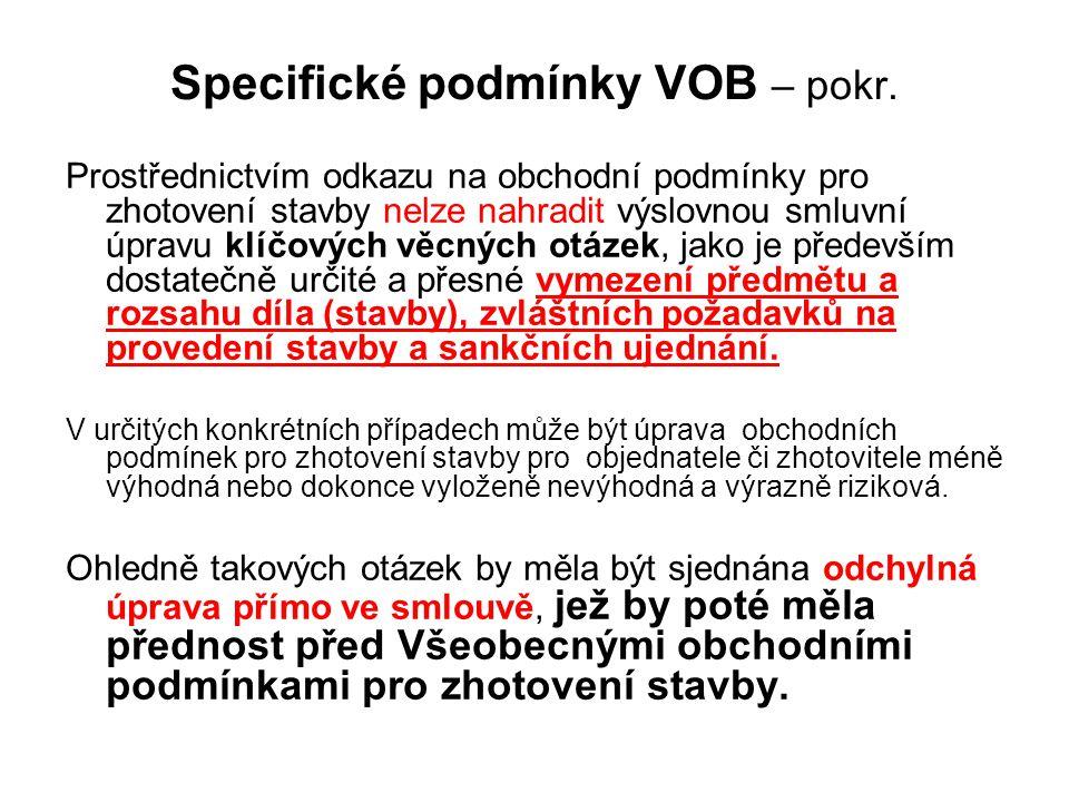 Specifické podmínky VOB – pokr.