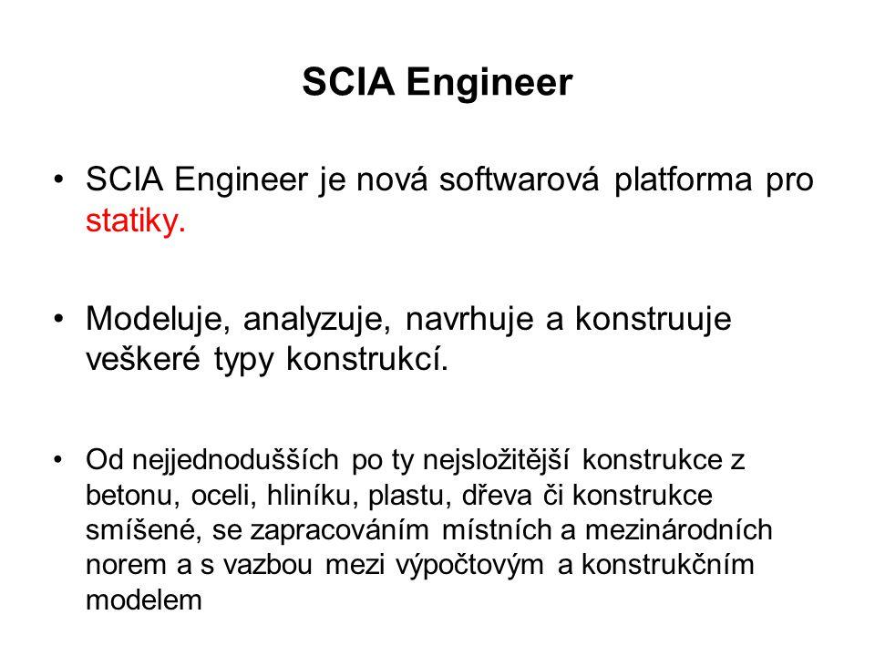 SCIA Engineer SCIA Engineer je nová softwarová platforma pro statiky.