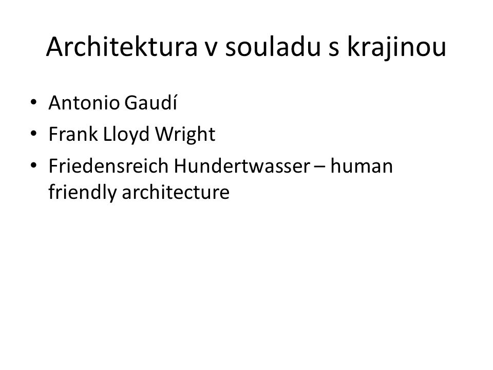 Architektura v souladu s krajinou