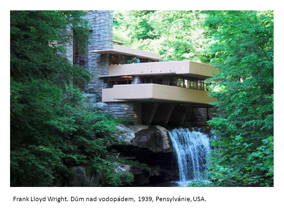 Frank Lloyd Wright. Dům nad vodopádem, 1939, Pensylvánie, USA.