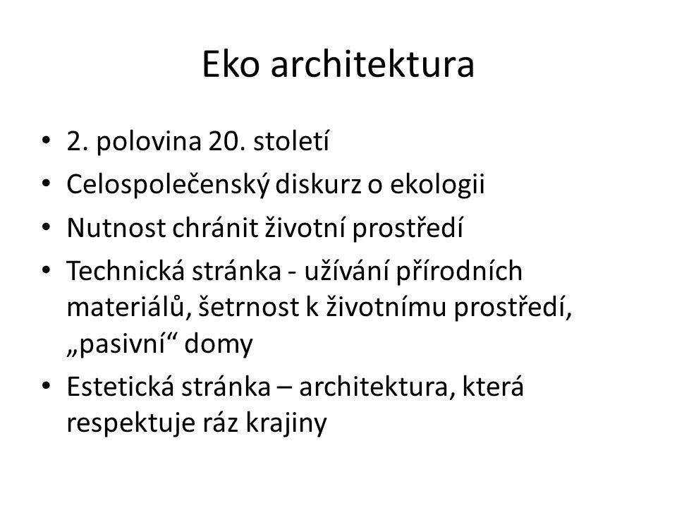 Eko architektura 2. polovina 20. století