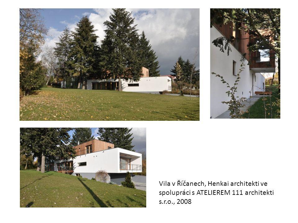 Vila v Říčanech, Henkai architekti ve spolupráci s ATELIEREM 111 architekti s.r.o., 2008