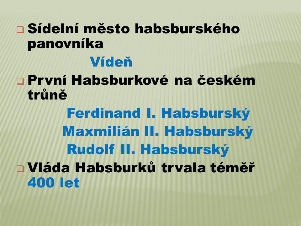 Sídelní město habsburského panovníka