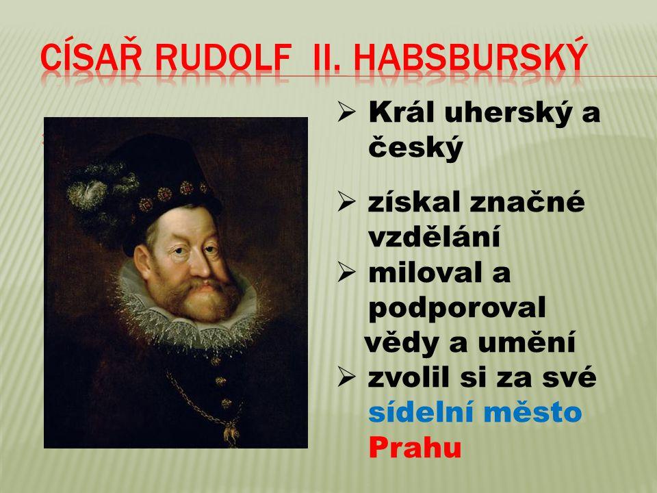 Císař Rudolf II. Habsburský