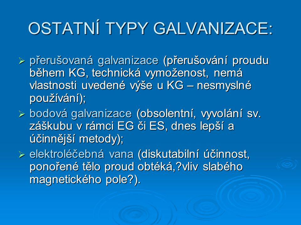 OSTATNÍ TYPY GALVANIZACE: