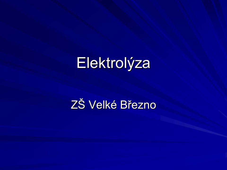 Elektrolýza ZŠ Velké Březno