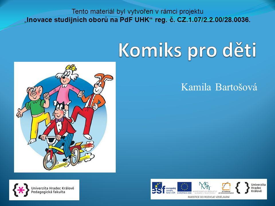 Komiks pro děti Kamila Bartošová
