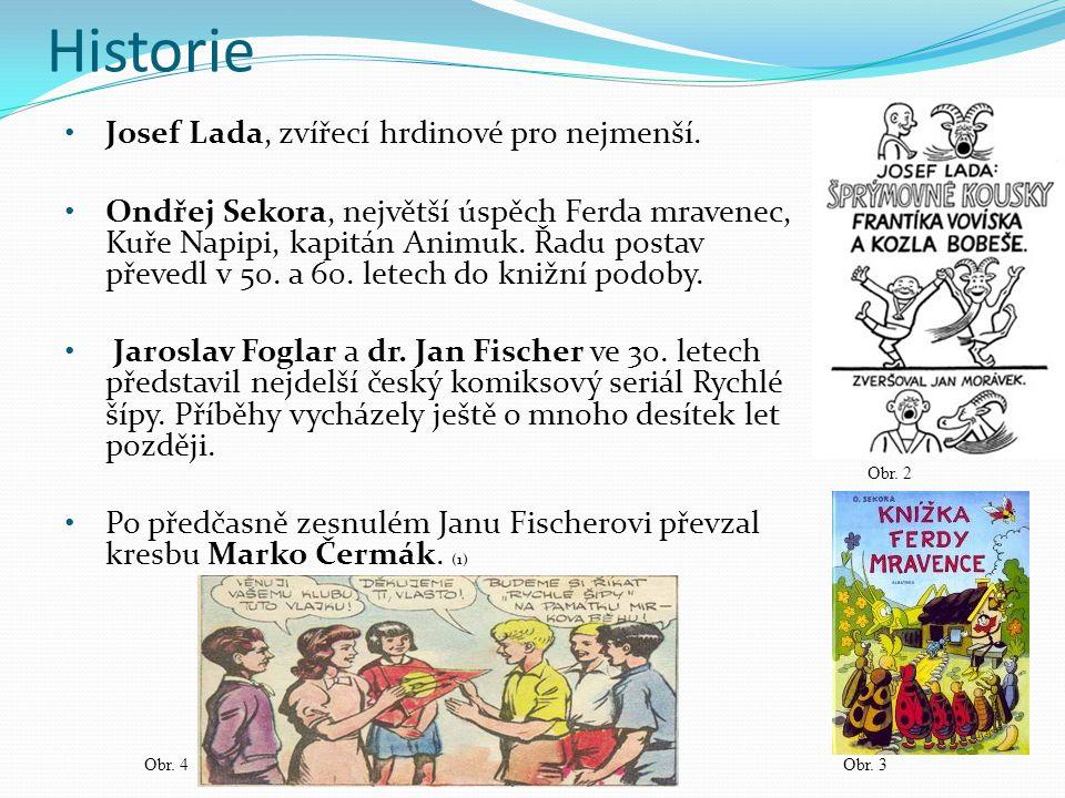 Historie Josef Lada, zvířecí hrdinové pro nejmenší.