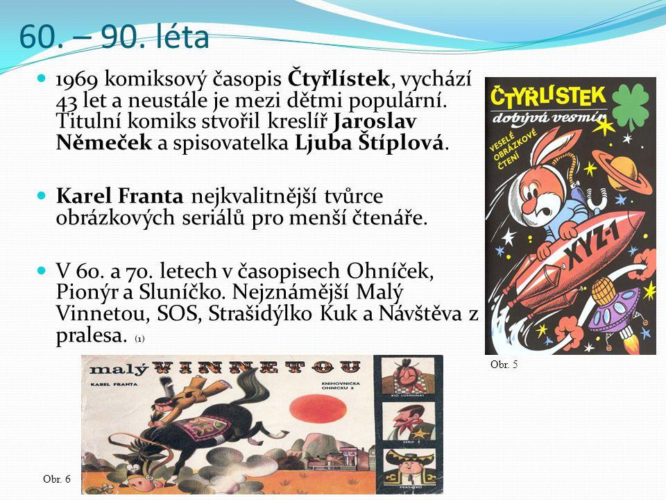 60. – 90. léta