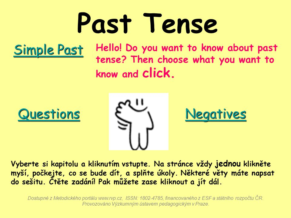Past Tense Simple Past Questions Negatives